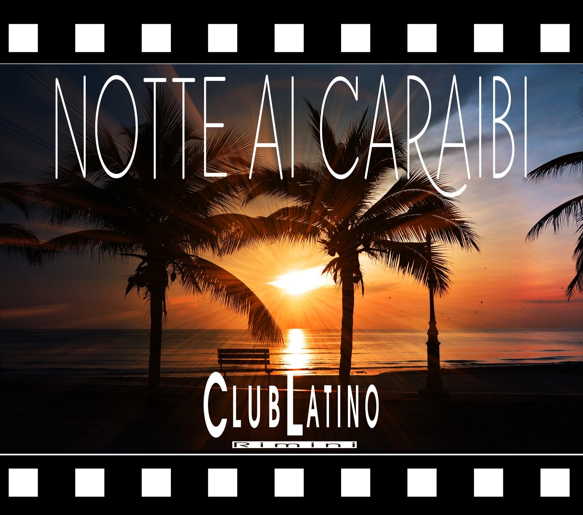 Notte Caraibi